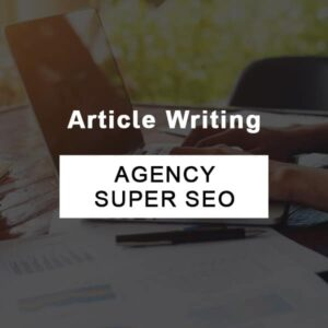 Article Writing-Agency Super SEO